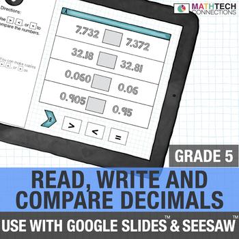 Read, Write, and Compare Decimals - 5th Grade Digital Resource