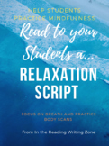 Read a Relaxation Script to your Students: Teaching Mindfulness