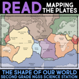 Read about Plate Tectonics - Shape of Our World - Second Grade Science Stations