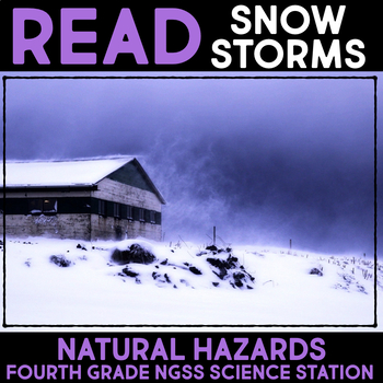 Read about Snow Storms -  Fourth Grade Science Stations