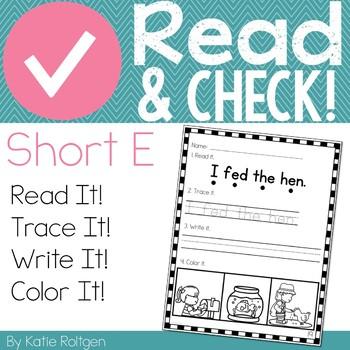 Read and Check! (Short E)