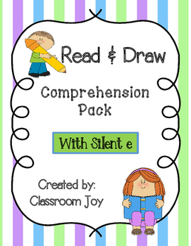 Read and Draw Comprehension with Silent E