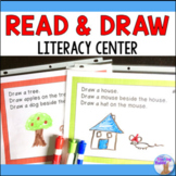 Read and Draw Literacy Center
