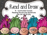 Read and Draw - R Controlled Words