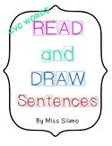 Read and Draw Sentences- CVC words