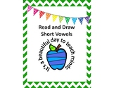 Read and Draw Short Vowels