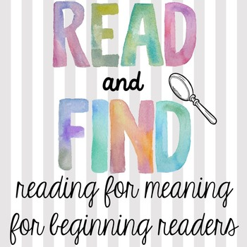 Read and Find - Reading for Meaning Activity