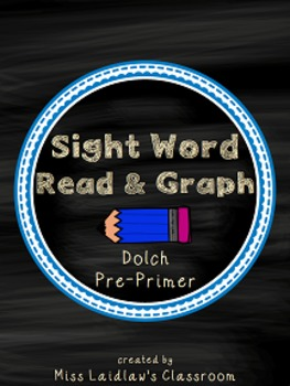 Read and Graph Dolch Pre-Primer Sight Words