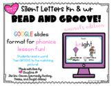 Read and Groove: Silent Letters KN and WR Phonics Practice
