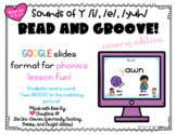 Read and Groove: Sounds of Y /i/, /e/, /yuh/ Spelling Phon
