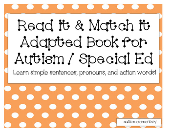 Read and Match It! Adapted Book for Autism / Special Education