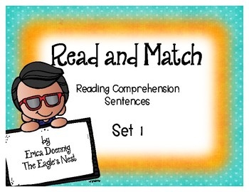 Read and Match Reading Comprehension Sentences-Set 1