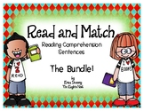 Read and Match Reading Comprehension Sentences--The Bundle!