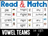 Read and Match Vowel Teams ie igh -y