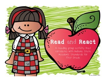 Read and React- Reading Group and Whole Group Activities (Indiana Standards)