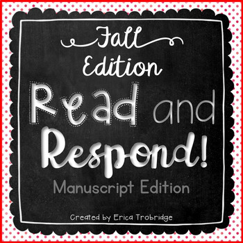 Read and Respond {Fall Manuscript Practice}