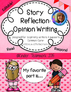 Opinion Writing for Kindergarten; My Favorite Part ~EDITABLE~