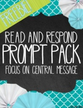 Read and Respond Prompt Pack FREEBIE: Central Message