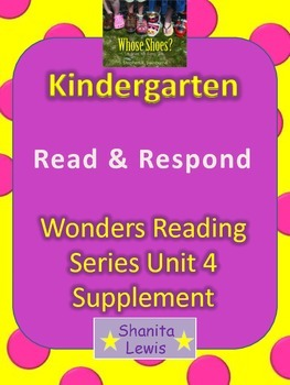 Read and Respond Unit 4 Wonders Reading Series