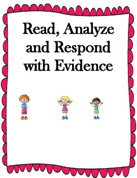 Read and Respond with Evidence