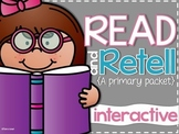 Read and Retell {a primary packet}
