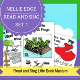 Nellie Edge Read and Sing Little Books(TM) Set #1