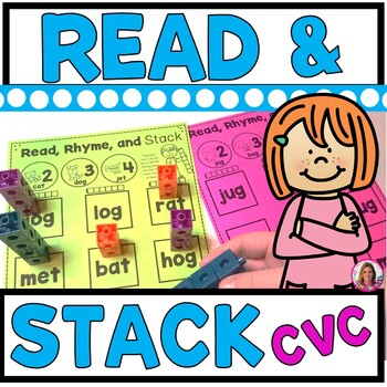 Read and Stack (CVC Word Version) Whole Group or CVC Word CENTER Activity