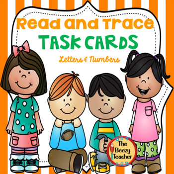 Read and Trace Task Cards - Letters and Numbers