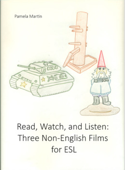 Read and Watch: Three Non-English Films for ESL