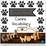 Read and Write Around the Room Canine Vocabulary