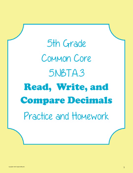Decimals: Read, Write, Compare Practice and Homework