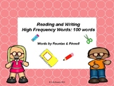 Read and Write High Frequency Words (100 words by Fountas and Pinnell)