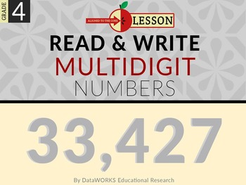 Read and Write Multi-digit Numbers