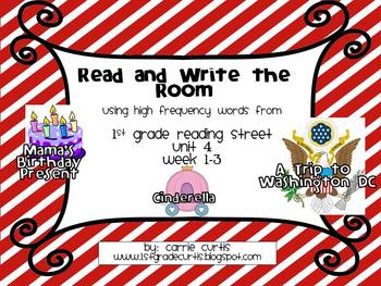 1st Grade Reading Street: Unit 4 weeks 1-3 Read and Write the Room