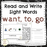Read and Write Sight Words for Special Education WANT, TO, GO
