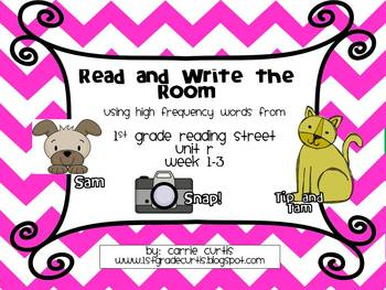 1st grade Reading StreetUnit R weeks 1-3 read and Write the Room: