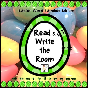 Read and Write the Room - Easter Word Families Edition