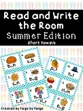 Read and Write the Room-SUMMER EDITION! *short vowels*