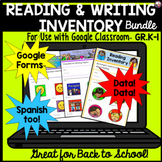 Read and Writing Inventory for Use with Google Classroom™ BUNDLE