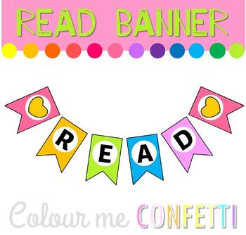 FREEBIE Read banner - Library Display - Colour me Confetti