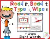 Sight Words 1st Grade: Read it, Bead it, Type it, Wipe it
