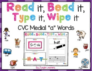 "CVC Word Practice Medial ""a"" Words: Read, Bead, Type & Wipe"