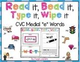 "CVC Word Practice Medial ""e"" Words: Read, Bead, Type & Wipe"