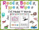 "CVC Word Practice Medial ""i"" Words: Read, Bead, Type & Wipe"