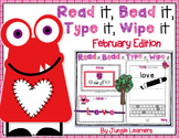 Read it, Bead it, Type it, Wipe it [February Edition]