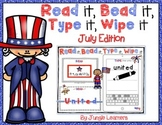 Read it, Bead it, Type it, Wipe it [July/Patriotic Edition]