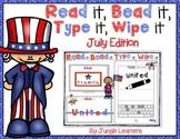 Read it, Bead it, Type it, Wipe it [July/Patriotic Edition]