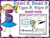 Number Words: Read it, Bead it, Type it, Wipe it