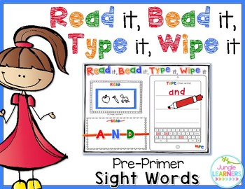 Sight Words Pre-Primer: Read it, Bead it, Type it, Wipe it