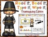 Read it, Bead it, Type it, Wipe it [Thanksgiving Edition]